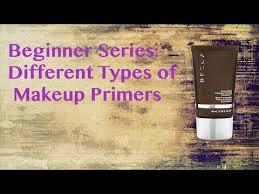 diffe types of makeup primers