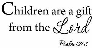 Children Are A Gift From The Lord Psalm 127 3 Wall Decal Nursery Wall Art Contemporary Wall Decals By Vwaq Vinyl Wall Art Quotes And Prints