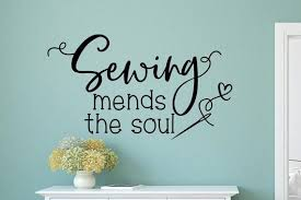 Sewing Wall Decal Sewing Mends The Soul Sewing Wall Decor Etsy In 2020 Sewing Room Decor Wall Decals Girls Wall Decals