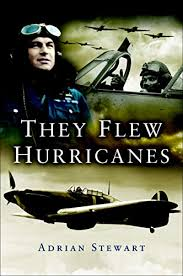 Amazon.com: They Flew Hurricanes eBook: Stewart, Adrian: Kindle Store