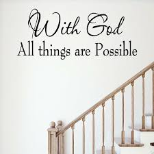 Winston Porter With God All Things Are Possible Bible Wall Decal Reviews Wayfair