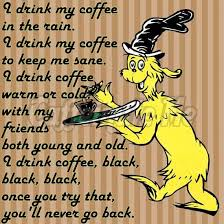 dr seuss meme funny coffee quote coffee quotes