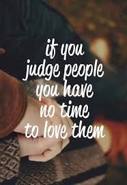 don t judge people quotes photo page
