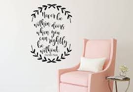 Amazon Com Charlotte Mason Wall Decal Never Be Within Doors When You Can Rightly Be Without Vinyl Wall Decal For Home Decor Playroom Or Study Area Handmade