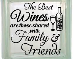 Drink Wine With Friends Vinyl Decal For Glass Block Or Etsy Glass Blocks Glass Block Crafts Vinyl Decals