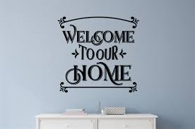 Welcome To Our Home Vinyl Decal Wall Stickers Letters Words Home Entryway Decor
