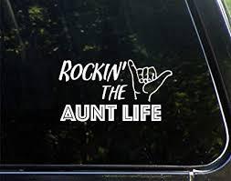 Amazon Com Vinyl Productions Rockin The Aunt Life 7 X 3 3 4 Decal Sticker For Cell Phones Windows Bumpers Laptops Glassware Etc Automotive