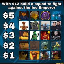 With $12 build a squad to fight against the Ice Emperor - iFunny ...