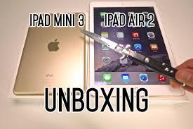 New iPad Mini 3 & iPad Air 2 Unboxing ...