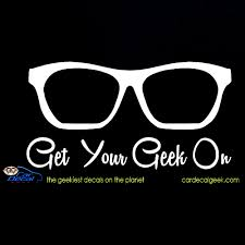 Get Your Geek On Car Decal Graphic Window Stickers