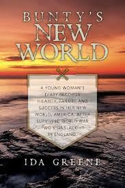 Bunty's New World: Greene, Ida: 9781544122847: Amazon.com: Books