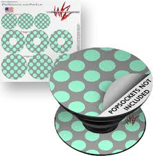 Decal Style Vinyl Skin Wrap 3 Pack For Popsockets Kearas Polka Dots Mint And Gray Popsocket Not Included By Wraptorskinz Walmart Com Walmart Com
