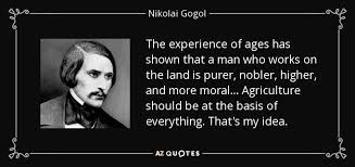 nikolai gogol quote the experience of ages has shown that a man
