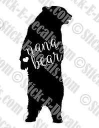 Nana Bear Vinyl Decal Sticker Free Usa Shipping Ebay