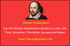 top william shakespeare quotes on love life time education