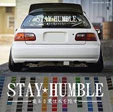 Amazon Com Stay Humble In Japanese Windshield Stance Car Decal Decal Sticker Gold 24 Automotive