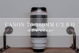 is the canon ef 70 200mm f 2 8l is ii