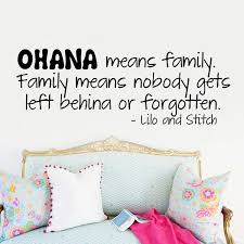 Ohana Means Family Lilo And Stitch Vinyl Wall Quote Decal Home Decor Sticker Wish
