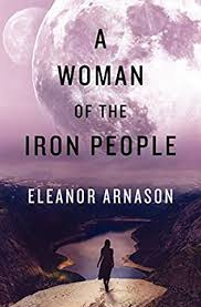 A Woman of the Iron People (Woman of the Iron People) by Eleanor ...