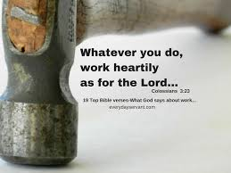 Top 19 Bible Verses-What God Says About Work - Everyday Servant