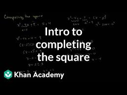 completing the square khan