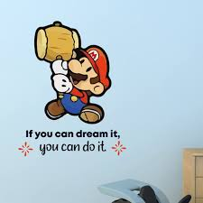 Design With Vinyl Dream It Super Mario Game Life Quote Cartoon Quotes Wall Sticker Art Design Decal For Girls Boys Kid Room Home Decor Wall Art Vinyl 10x8 Inch Wayfair