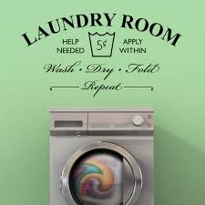 Laundry Room Help Needed Wash Dry Fold Repeat Vinyl Wall Decal Vinyl Wall Art Decal Friends Family Sticker Removable