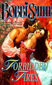 Forbidden Fires by Bobbi Smith