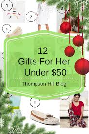 gifts for her under 50 thompson hill