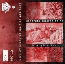 concrete colored paint through a lens