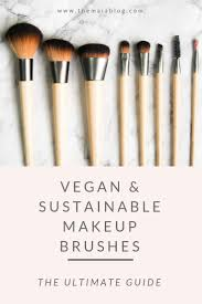 the best vegan makeup brushes and how