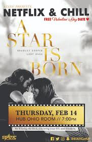 Netflix & Chill: A Star Is Born — STATIC at IUP