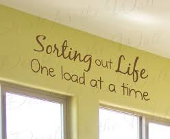 Sorting Out Life Laundry Room Wall Decal Sticker La07 Printing Jay