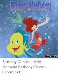 bingee birthday quotes little mermaid birthday clipart clipart