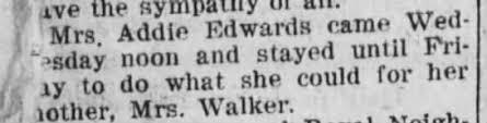 Addie Edwards came to visit her mother Mrs. Walker Feb 1924 - Newspapers.com