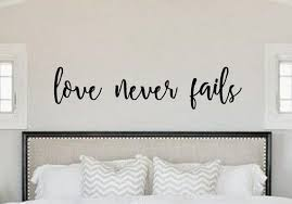 Love Never Fails Vinyl Wall Decal Scripture Bedroom Home Etsy