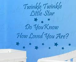 Twinkle Twinkle Little Star You Are Loved Wall Decal Art B29 Printing Jay