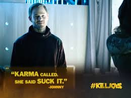 johnny tv shows funny killjoys syfy tv show quotes