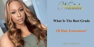 best grade of hair extensions