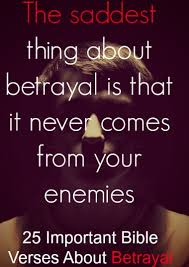 important bible verses about betrayal