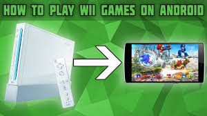 how to play wii games on android you
