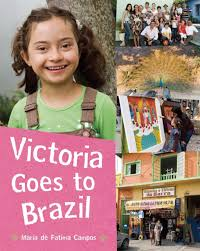 Amazon.com: Victoria Goes to Brazil (Children Return to their Roots)  (9781845079277): de Fatima Campos, Maria: Books