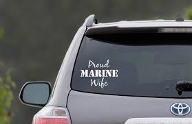 Proud Marine Wife Vinyl Car Decal Sold By Sticker This On Storenvy
