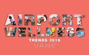 airport wellness trends of 2019