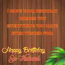 birthday quotes for ex husband king tumblr