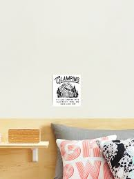 Glamping Luxury Hike Campfire Camper Wanderlust Outdoor Mountains Boy Scout Woods Travel Gift Idea Black Edition Photographic Print By Simongs Redbubble