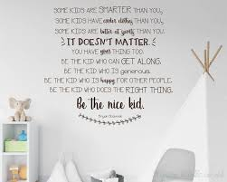 Be The Nice Kid Wall Decal Nursery Wall Decal Bryan Scavnak Wall Quote