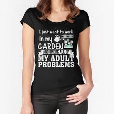 womens gardening t shirts redbubble