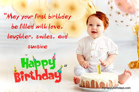 beautiful happy first birthday wishes messages quotes
