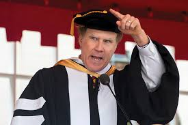inspiring quotes from will ferrell s commencement speech